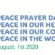Peace Prayer Day. Frieden in unserem Herzen. Frieden in unseren Gemeinschaften. Frieden in der Welt.